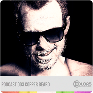 Copper Beard - Color5 Podcast 003