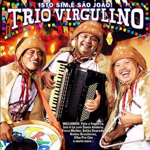 Trio Virgulino - Isto Sim É São João