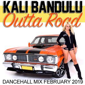 KALI BANDULU - Outta Road Mix CDs (February 2019)