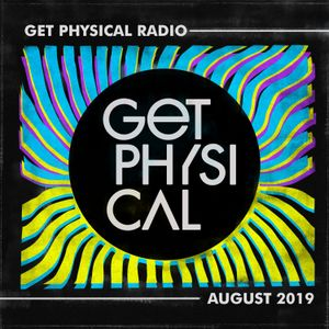 Get Physical Radio - August 2019