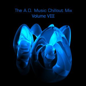 The A.D. Music Chillout Mix (Volume 8)
