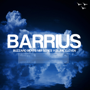 Buzzard Beats Mix Series Volume Eleven: Barrius
