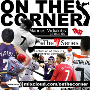 Them On The Corner boys are BAAAAACK! It's Podcast #15. Nos Def brings you all #7's