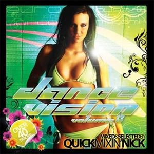 Quickmixin' Nick - Dance Vision vol.13
