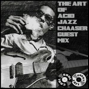 Soul Cool Records/ Chaaser - The Art Of Acid Jazz