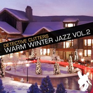 Detective Cutters - Warm Winter Jazz Vol. 2