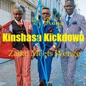 Dj Ray's Kinshasa Kickdown - Zaiko Meets Wenge