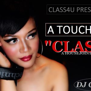 TOUCHOV CLASS HOUSE SESSION