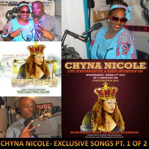 Chyna Nicole Exclusive Songs on Black and White Wednesdays Radio show on 4-6-16 PT 1 of 1