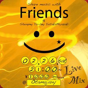 FriendsParty0226 djYo-hey LiveMix