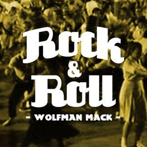 Wolfman Mack - Rock & Roll
