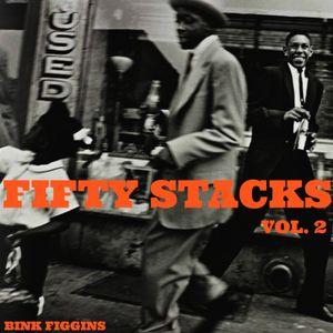 "Bink Figgins - ""Fifty Stacks Vol. 2"" - A JazzCats Mixtape"