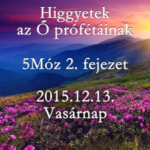 [BLOCKED] 154. - 5Moz 2. fejezet - 2015.12.13. Vasárnap