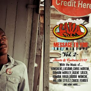 Lava Sound - Message to you vol.2 (New Roots & Culture 2012)