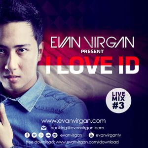 EVAN VIRGAN - I LOVE ID (LIVE MIX 2015)