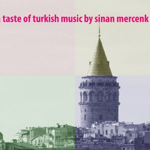 a taste of turkish music