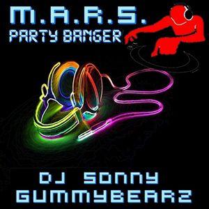Sonny GuMMyBeArZ - M.A.R.S. Party Banger