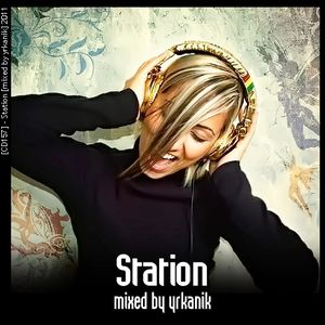 #157 Station [mixed by Юrkanik] 2011