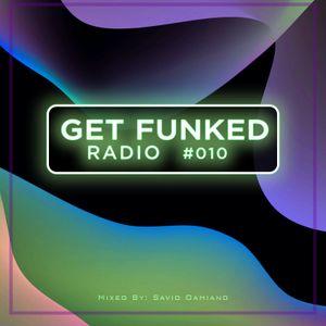 GET FUNKED RADIO #010