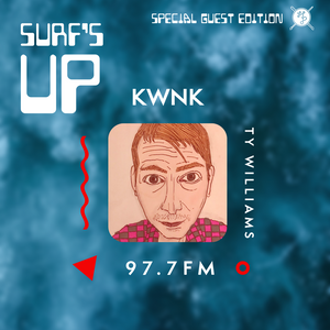 SURF'S UP with Ty Williams // Special Guest Edition