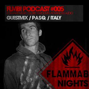 FLMB! PODCAST #005 / PASQ / ITALY