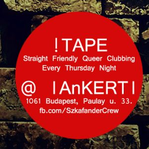 Deep of !TAPE - Deep House Mix out from our regular Thursday parties at Ankert, Budapest