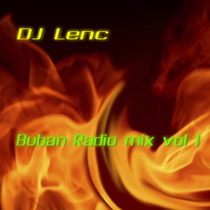 DJ Lenc - Buban Radio Mix Vol 1