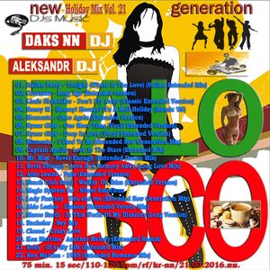 DJ Daks NN & DJ Aleksandr - Italo Disco NG Mission 2016 (The Holiday Mix Vol. 21)