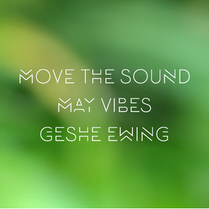 Move The Sound - May Vibes