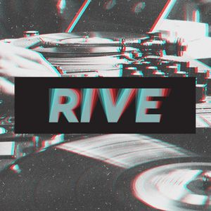 RIVE - Deep Session One