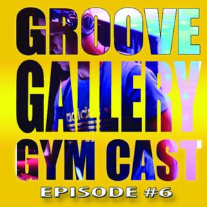 GROOVE GALLERY EP- 6