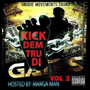 KICK DEM THUR DI GATES VOL2