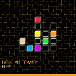 Latino Mix (Remake)