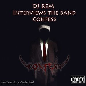 DJ REM Interviews the band - Confess (IRAN)