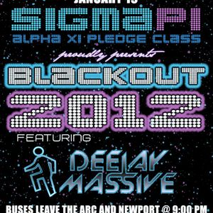 ORANGE COUNTY, CA TOUR 2012: SIGMA PI BLACKOUT W/DJ MASSIVE LIVE SET REC1OF2