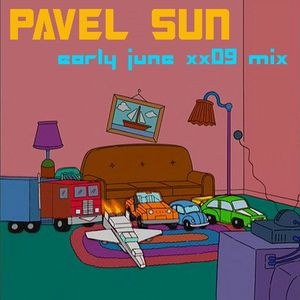 pavel_sun - early june xx09 mix