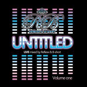 Reflexx & B-Short  - The Untitled MixCD