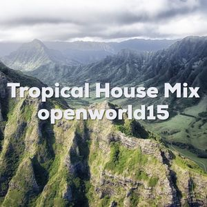 Tropical Journey Live At Open World 15