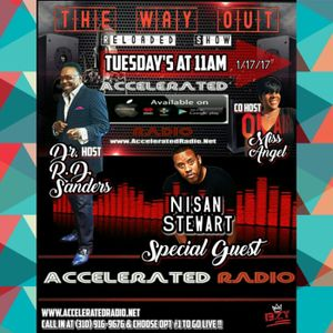 The Way Out Reloaded *Nisan Stewart* 1-17-17