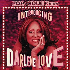 POP&SOUL KICKS #110: Introducing DARLENE LOVE