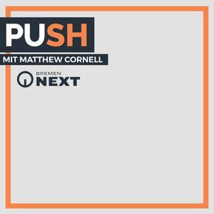Radio Bremen Next - PUSH: Matthew Cornell