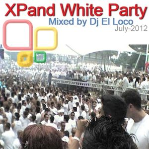 XPand White Party July-2012 - Mixed by Dj El Loco