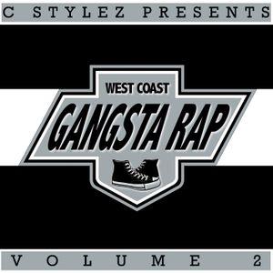 C Stylez - West Coast Gangsta Rap Volume 2 (2009)