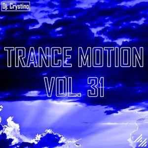 Dj. Crystino - Trance Motion vol. 31