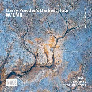 Garry Powder's Darkest Hour: 21st September '18