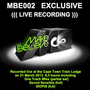 MBE002_ Live Recording ft. SIOPIS, Sound Sensible & One Track Mike