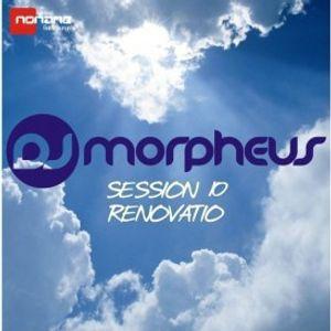 Morpheus Dj - Session 10 - Renovatio