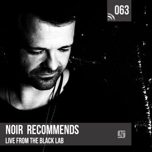 Noir Recommends 063 // Live from The Black Lab