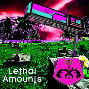 Lethal Amounts 006. XULTUR