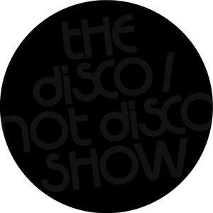 The FINAL Disco / Not Disco Show - 06.03.18